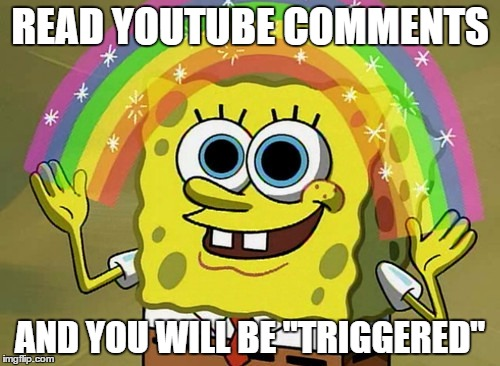 "Imagination Spongebob |  READ YOUTUBE COMMENTS; AND YOU WILL BE ""TRIGGERED"" 