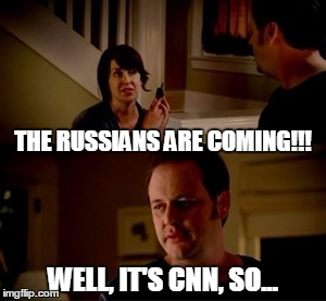 Jake from state farm | THE RUSSIANS ARE COMING!!! WELL, IT'S CNN, SO... | image tagged in jake from state farm | made w/ Imgflip meme maker