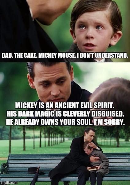DashHopes gif B&W Mickey Mouse cartoon. MM cuts a cake in 8 pcs. One disappears. Only set 7 plates! I leave this meme comment. | DAD. THE CAKE. MICKEY MOUSE. I DON'T UNDERSTAND. MICKEY IS AN ANCIENT EVIL SPIRIT. HIS DARK MAGIC IS CLEVERLY DISGUISED. HE ALREADY OWNS YOU | image tagged in memes,finding neverland,funny,mickey mouse,humor,dark humor | made w/ Imgflip meme maker