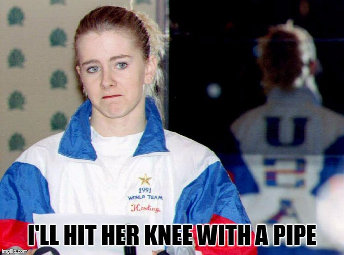 I'LL HIT HER KNEE WITH A PIPE | made w/ Imgflip meme maker