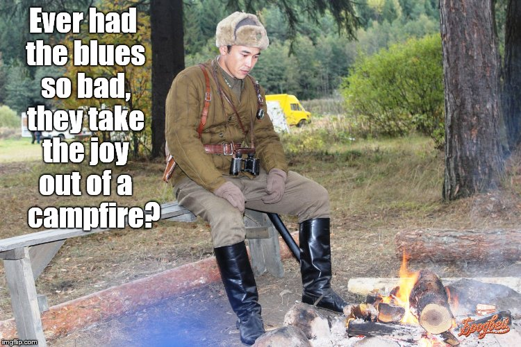 Corporal Chen Chang has the blues. | Ever had the blues so bad, they take the joy out of a    campfire? | image tagged in corporal chen chang,blues,got the blues,campfire,no joy | made w/ Imgflip meme maker