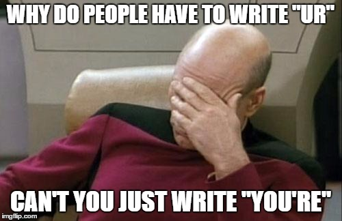 "or ""your"", depending on what context you're using it in. 