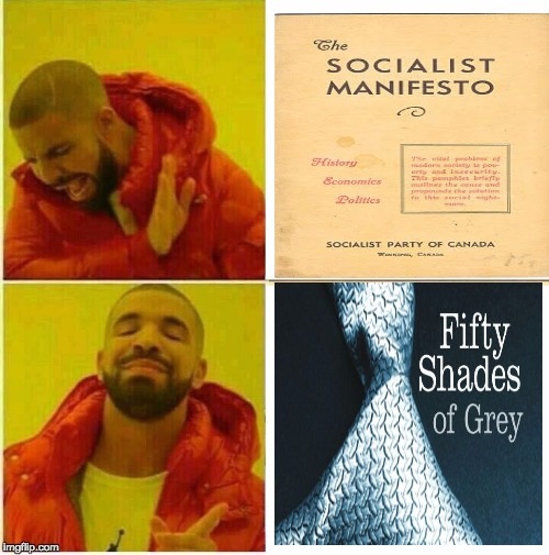 Drake knows anything is better than socialist literature. | image tagged in drake hotline approves,socialism,get a job,manifesto | made w/ Imgflip meme maker