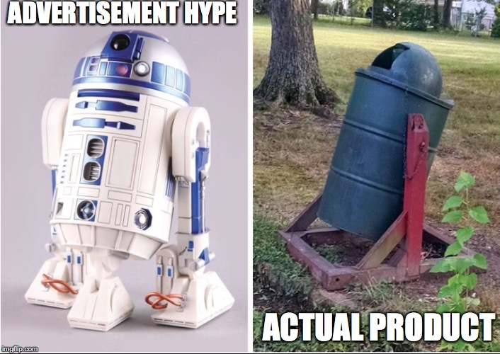 r2d2  | ADVERTISEMENT HYPE ACTUAL PRODUCT | image tagged in hype,shit products,junk,cheap,made in china | made w/ Imgflip meme maker