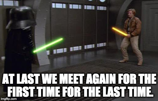 Lone Starr vs. Lord Helmet for the first time for the last time | AT LAST WE MEET AGAIN FOR THE FIRST TIME FOR THE LAST TIME. | image tagged in spaceballs,lord helmet,lone starr,rick moranis,bill pullman,schwartz | made w/ Imgflip meme maker