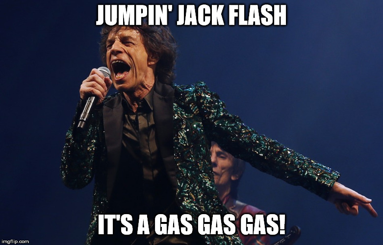 JUMPIN' JACK FLASH IT'S A GAS GAS GAS! | made w/ Imgflip meme maker