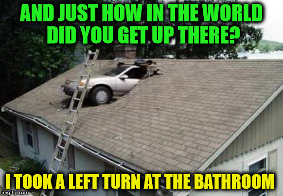 "That WTF moment when you just have to ask, ""HOW?"" 