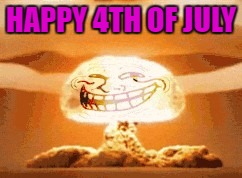 HAPPY 4TH OF JULY | made w/ Imgflip meme maker