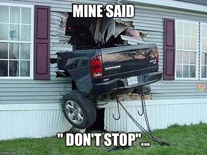"MINE SAID "" DON'T STOP""... 