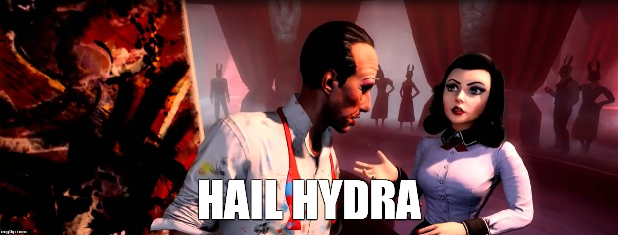 HAIL HYDRA | image tagged in memes,bioshock,video games,hail hydra | made w/ Imgflip meme maker