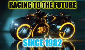 RACING TO THE FUTURE SINCE 1982 | made w/ Imgflip meme maker