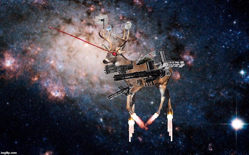 space deer death eye lazers | . | image tagged in space deer death eye lazers | made w/ Imgflip meme maker