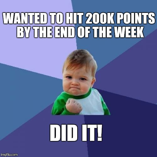 I've passed 200K points in six months on Imgflip.  It's been a blast!  Thanks for all the upvotes!  | WANTED TO HIT 200K POINTS BY THE END OF THE WEEK DID IT! | image tagged in memes,success kid,upvotes,jbmemegeek | made w/ Imgflip meme maker
