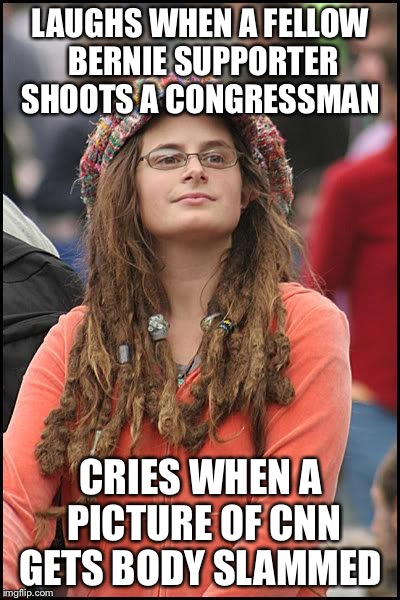 Hippie | LAUGHS WHEN A FELLOW BERNIE SUPPORTER SHOOTS A CONGRESSMAN CRIES WHEN A PICTURE OF CNN GETS BODY SLAMMED | image tagged in hippie | made w/ Imgflip meme maker