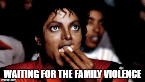 WAITING FOR THE FAMILY VIOLENCE | made w/ Imgflip meme maker