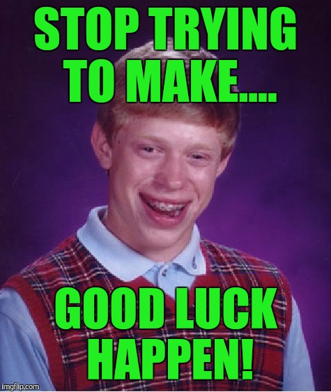 "My ""I can't think of any good memes submission"" 