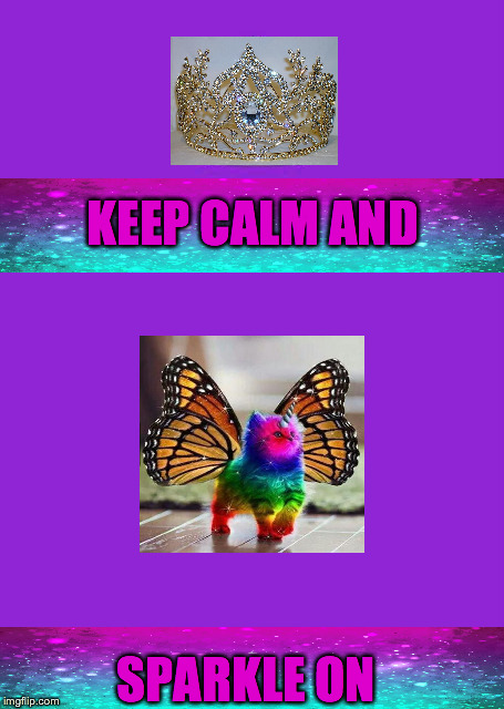 SPARKLE ON! | KEEP CALM AND SPARKLE ON | image tagged in memes,keep calm and carry on purple | made w/ Imgflip meme maker