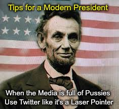 How to President - 101 | When the Media is full of Pussies Use Twitter like it's a Laser Pointer Tips for a Modern President | image tagged in trolling,cnn very fake news | made w/ Imgflip meme maker