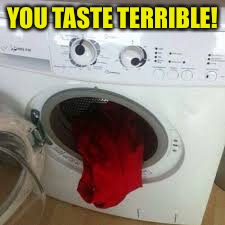 YOU TASTE TERRIBLE! | made w/ Imgflip meme maker