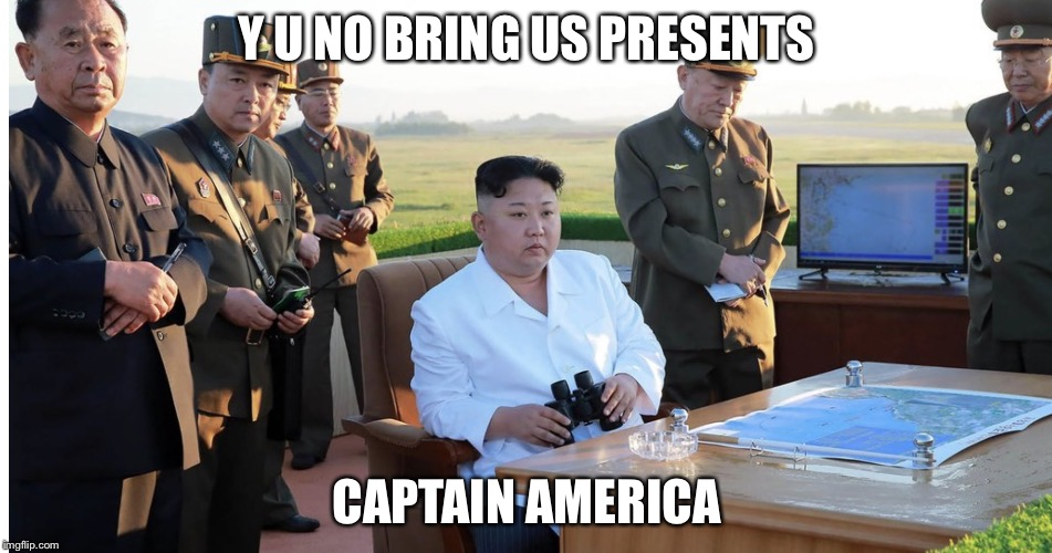 Serious Kim | Y U NO BRING US PRESENTS CAPTAIN AMERICA | image tagged in serious kim | made w/ Imgflip meme maker