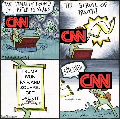 The Scroll Of Truth Meme | TRUMP WON FAIR AND SQUARE. GET OVER IT | image tagged in the scroll of truth | made w/ Imgflip meme maker