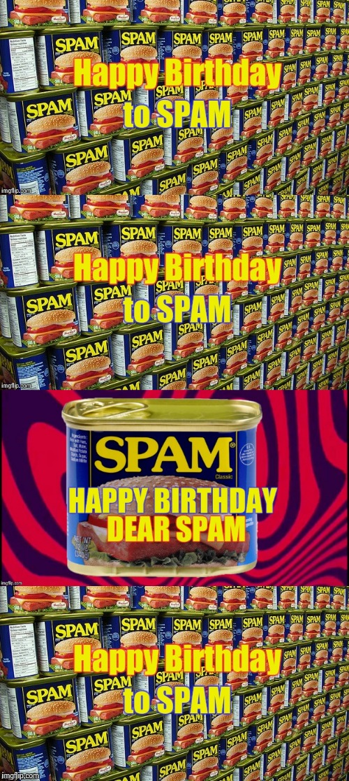 80 years of deliciousness , just ask Hawaii | image tagged in spam,birthday,delicious | made w/ Imgflip meme maker