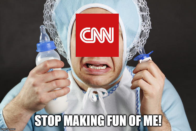 CNN blackmails individual who made a meme of Trump kicking their ass. | STOP MAKING FUN OF ME! | image tagged in big cry baby,cnn,cnn sucks | made w/ Imgflip meme maker