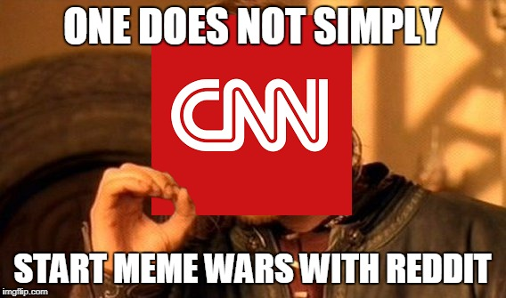 ONE DOES NOT SIMPLY START MEME WARS WITH REDDIT | made w/ Imgflip meme maker