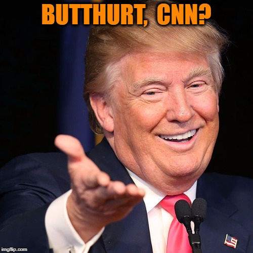 BUTTHURT,  CNN? | made w/ Imgflip meme maker