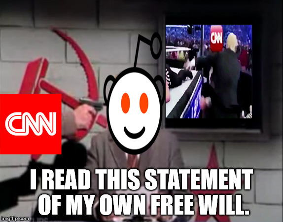 CNN News Reader | I READ THIS STATEMENT OF MY OWN FREE WILL. | image tagged in cnn,blackmail,trump | made w/ Imgflip meme maker