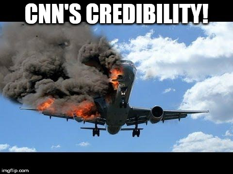 plane crash | CNN'S CREDIBILITY! | image tagged in plane crash | made w/ Imgflip meme maker