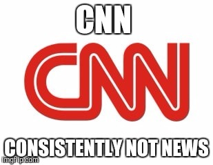 CNN | CNN CONSISTENTLY NOT NEWS | image tagged in cnn | made w/ Imgflip meme maker