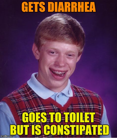 Bad Luck Brian Meme | GETS DIARRHEA GOES TO TOILET BUT IS CONSTIPATED | image tagged in memes,bad luck brian | made w/ Imgflip meme maker