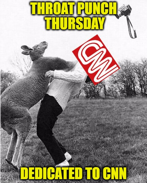 THROAT PUNCH THURSDAY DEDICATED TO CNN | image tagged in throat punch cnn | made w/ Imgflip meme maker