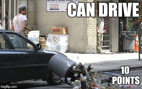CAN DRIVE 10 POINTS | made w/ Imgflip meme maker