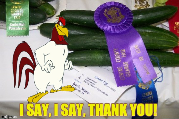 I SAY, I SAY, THANK YOU! | made w/ Imgflip meme maker