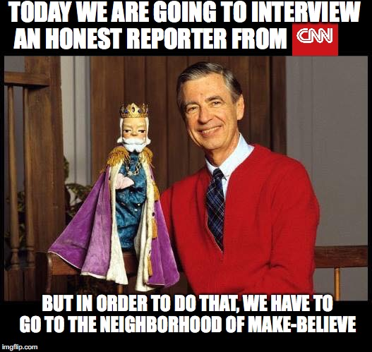 Mister Rogers' Neighborhood | TODAY WE ARE GOING TO INTERVIEW AN HONEST REPORTER FROM BUT IN ORDER TO DO THAT, WE HAVE TO GO TO THE NEIGHBORHOOD OF MAKE-BELIEVE | image tagged in mister rogers' neighborhood | made w/ Imgflip meme maker