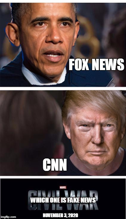 So many forget Obama spent many times claiming Fox News as being Fake News | FOX NEWS CNN WHICH ONE IS FAKE NEWS NOVEMBER 3, 2020 | image tagged in funny memes,fake news,cnn fake news,fox news | made w/ Imgflip meme maker