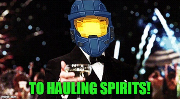 Cheers Ghost | TO HAULING SPIRITS! | image tagged in cheers ghost | made w/ Imgflip meme maker