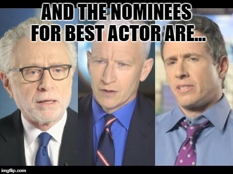 CNN | AND THE NOMINEES FOR BEST ACTOR ARE... | image tagged in cnn | made w/ Imgflip meme maker