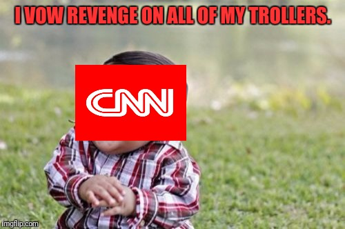Evil Toddler Meme | I VOW REVENGE ON ALL OF MY TROLLERS. | image tagged in memes,evil toddler | made w/ Imgflip meme maker