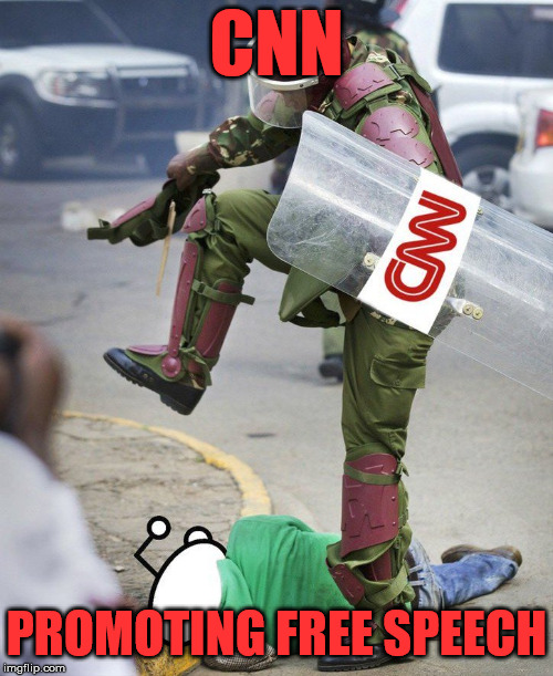 #CNNblackmail | CNN PROMOTING FREE SPEECH | image tagged in cnnblackmail,liberal hypocrisy,cnn fake news | made w/ Imgflip meme maker