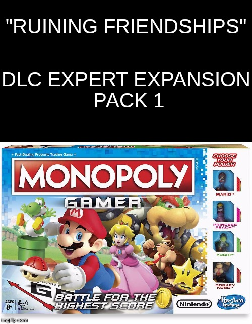 "Ooh Boy... | ""RUINING FRIENDSHIPS"" DLC EXPERT EXPANSION PACK 1 