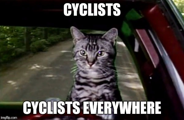CYCLISTS CYCLISTS EVERYWHERE | made w/ Imgflip meme maker
