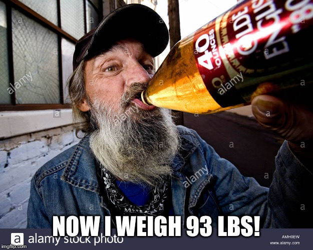 NOW I WEIGH 93 LBS! | made w/ Imgflip meme maker