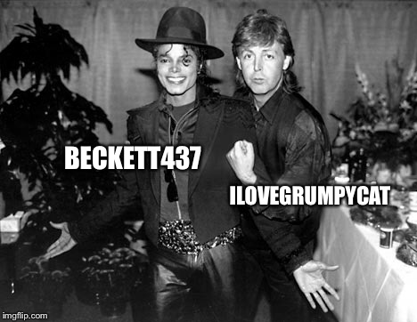 BECKETT437 ILOVEGRUMPYCAT | made w/ Imgflip meme maker
