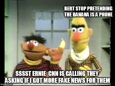 this is where  cnn got there  fake news from  | BERT STOP PRETENDING THE BANANA IS A PHONE SSSST ERNIE  CNN IS CALLING THEY  ASKING IF I GOT MORE FAKE NEWS FOR THEM | image tagged in stupid liberals,bert and ernie,cnn fake news,cnn,banana,sesame street | made w/ Imgflip meme maker