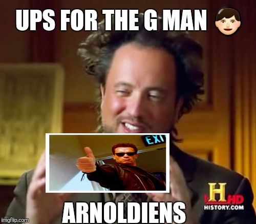 Ancient Aliens Meme | UPS FOR THE G MAN  | image tagged in memes,ancient aliens | made w/ Imgflip meme maker