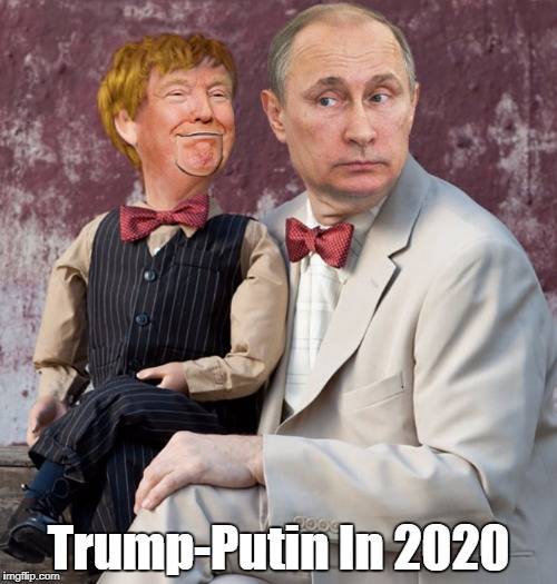 Trump-Putin In 2020 | made w/ Imgflip meme maker