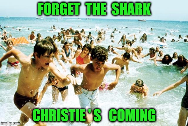 Jaws | FORGET  THE  SHARK CHRISTIE ' S   COMING | image tagged in jaws | made w/ Imgflip meme maker